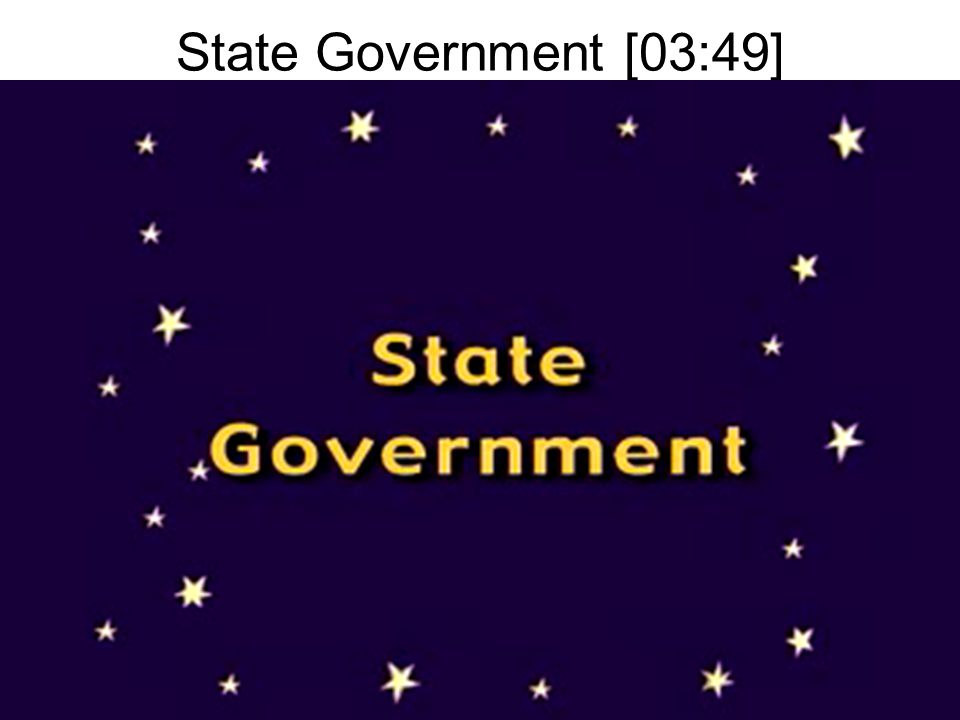 State Government [03:49]